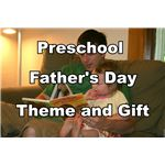 Father's Day Theme and Gift for Preschool