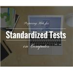Preparing Kids for the New Standardized Tests on Computer