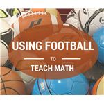 Using Football to Teach Math