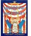 Woodrow for President