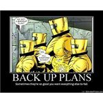 Back Up Plans by Art La Flamme