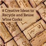 Creative ways to recycle or reuse wine corks