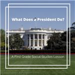 What Does a President Do?