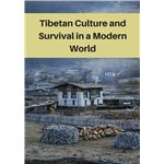 Tibetans- A Culture and Survival in a Modern