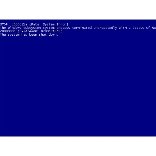 How to fix the windows stop c000021a fatal system error message