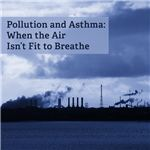 Air Pollution and Asthma