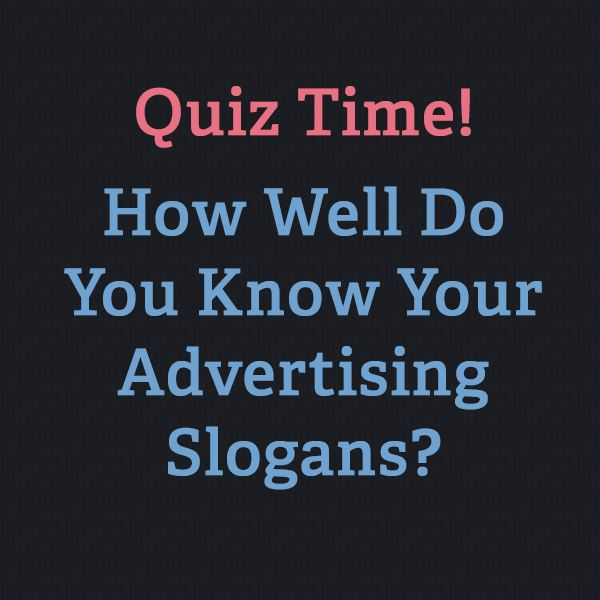 Advertising Slogans Advertising jingle quiz,