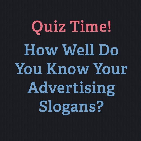 You Think Advertising Slogan