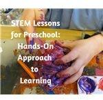STEM Lessons for Preschool Hands-On Learning