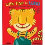 Little Tiger Is Loud