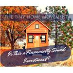 Do Tiny Homes Make Good Investments?