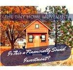 Do Tiny Homes Make Good Investments?