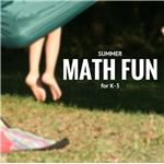 Summer Math Fun for Grades K-3