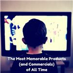The Most Memorable Products (and Commercials) of All Time