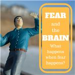 What Happens when Fear Happens?