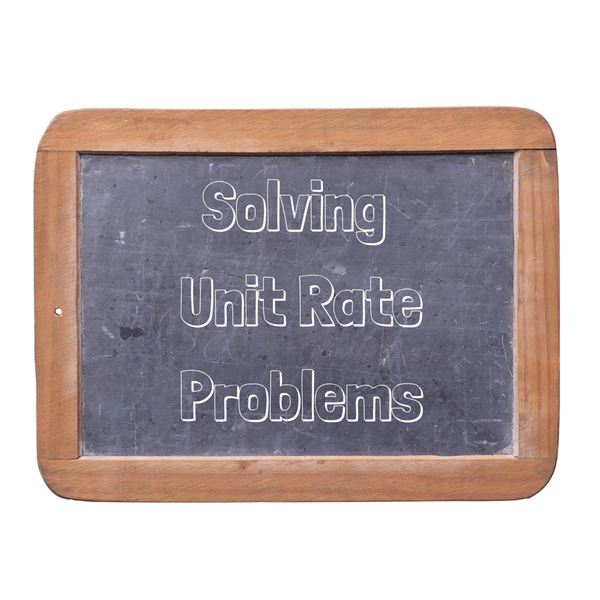 Lesson Plan Solving Word Problems Using Unit Rates