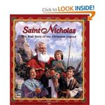Saint Nicholas The Real Story of the Christmas Legend