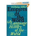 Nicholas Ostler Empires of the Word A Language History of the World