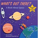 What's Out There A Book About Space