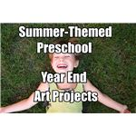 End of the Year Preschool Projects