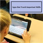 Apps that Teach Important Skills