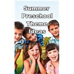 Summer Preschool Theme Ideas