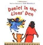 Daniel in the Lion's Den by Jean Marzollo