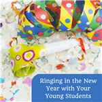 Ringing in the New Year with Your Young Students