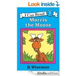 Morris the Moose by B Wiseman