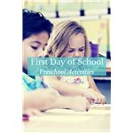 First Day of School Activities for Preschoolers