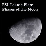 ESL Lesson Plan: Phases of the Moon