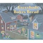 Everybody Breaks Bread by Norah Dooley