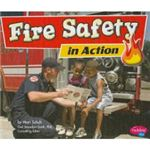 Fire Safety in Action by Mari Schuh