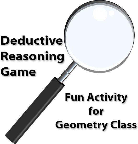 Geometry Practice: A Fun Activity Using Deductive Reasoning