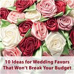 Save your money for the honeymoon! Try some of these wedding favors that won't cost an arm and a leg.