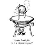 Hero's Aeolipile - A Steam Engine?