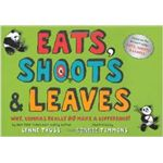 Eats Shoots and Leaves by Lynn Truss