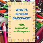 What's in your backpack? Try this fun class activity when introducing histograms.