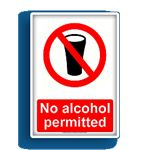 no alcohol permitted prohibition sign