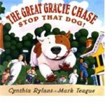 The Great Gracie Chase Stop That Dog