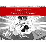 History of Anime and Manga