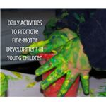 Daily Activities to Promote Fine-Motor Development in Young Children