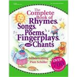The Complete Book of Rhymes, Songs, Fingerplays and Chants