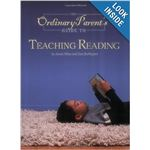 Ordinary Parent's Guide to Teaching Reading by Wise and Buffington