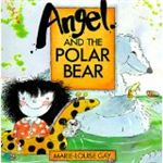 Angel and the Polar Bear by Marie-Louise Gay
