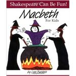 Macbeth For Kids by Lois Burdett