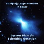 Make learning scientific notation fun with this great math lesson plan about studying asteroids in space!
