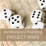 Identifying and Prioritizing Project Risks