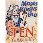 Moses Knows the Ten Commandments