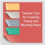 Tips for Creating Yearly & Monthly Lesson Plans